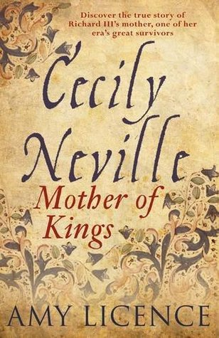 Cecily Neville:  Mother of Kings Cecily-neville-book-cover