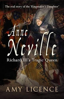 """Anne Neville:  Richard III's Tragic Queen"""" by Amy Licence Anne-neville-licence-book-cover"""