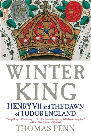 Winter King: Henry VII and the Dawn of Tudor England by Thomas Penn Winter-king-book-cover
