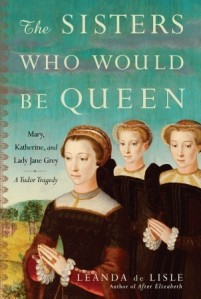 The Sisters Who Would Be Queen book cover