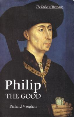 """Book Review: """"Philip the Good"""" by Richard Vaughan 